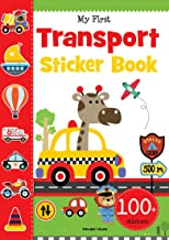 My First Transport Sticker Book: Exciting Sticker Book With 100 Stickers