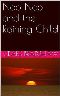 Noo Noo and the Raining Child