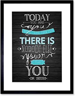 Today You are YOUER DR Seuss Quote ON Black Frame Art Print Picture F12X1180