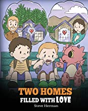 Two Homes Filled with Love: A Story about Divorce and Separation (My Dragon Books) PDF