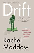Drift: The Unmooring of American Military Power (English Edition)