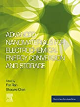 Advanced Nanomaterials for Electrochemical Energy Conversion and Storage (Micro and Nano Technologies) (English Edition)
