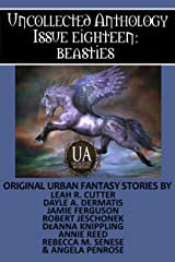 Beasties: A Collected Uncollected Anthology Kindle Edition