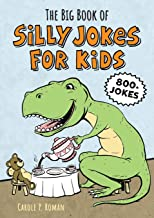 The Big Book of Silly Jokes for Kids: 800+ Jokes! PDF
