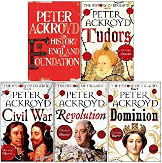 Peter Ackroyd 5 Books Collection Set History of England Series Vol 1-5 (Foundation, Tudors, Civil War, Revolution, Dominion)