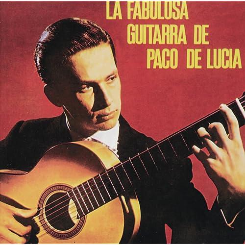 La Fabulosa Guitarra De Paco De Lucia de Paco de Lucía en Amazon ...