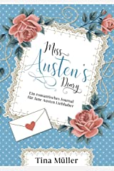 Miss Austen´s Diary: Ein romantisches Journal für Jane Austen Liebhaber Taschenbuch