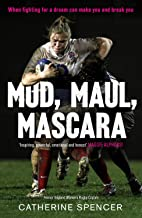 Mud, Maul, Mascara: How I Led My Country, and Lived to Tell the Tale (English Edition)
