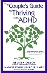 The Couple's Guide to Thriving with ADHD Kindle Edition