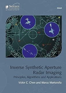 Inverse Synthetic Aperture Radar Imaging: Principles, algorithms and applications (Electromagnetics and Radar)