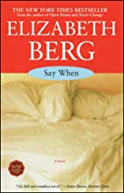 Say When: A Novel