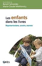 Les enfants dans les livres (Enfance et parentalité) (French Edition)