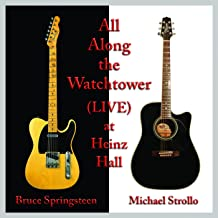 All Along the Watchtower (Live) [feat. Bruce Springsteen]