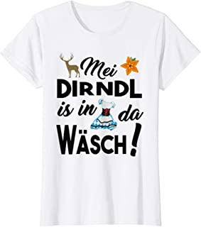 Mei Dirndl is in da Wäsch Damen Mei Dirndl is in da Wäsch lustige Sprüche Damen Oktoberfest T-Shirt
