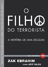 O filho do terrorista (Ted Books) (Portuguese Edition)