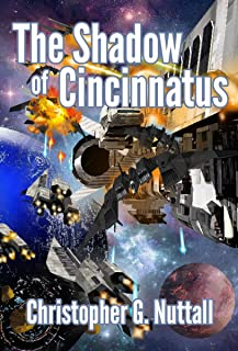 The Shadow of Cincinnatus (The Decline and Fall of the Galactic Empire Book 2)