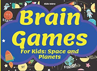 Brain Games For Kids: Space And Planets: Perfectly Logical Challenging | Fun For Girls And Boys 3-8 Year Olds | Brain Teas...