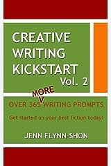 Creative Writing Kickstart (Volume Book 2) Kindle Edition