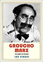 Groucho Marx: The Comedy of Existence (Jewish Lives) (English Edition)