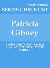 Patricia Gibney - SERIES CHECKLIST - Reading Order of DETECTIVE LOTTIE PARKER