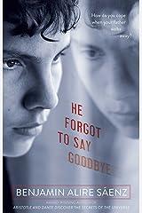 He Forgot to Say Goodbye (English Edition) Format Kindle