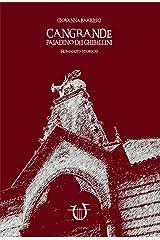 CANGRANDE PALADINO DEI GHIBELLINI (MAGISTRA) Formato Kindle
