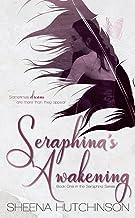 Seraphina's Awakening (The Seraphina Series Book 1)