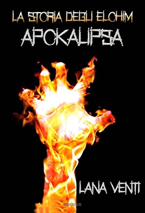 Apokalipsa (La Storia degli Elohim #2)