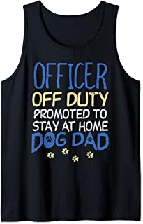 Officer Off Duty Dog Dad Funny Cop Police Retirement Gift Tank Top