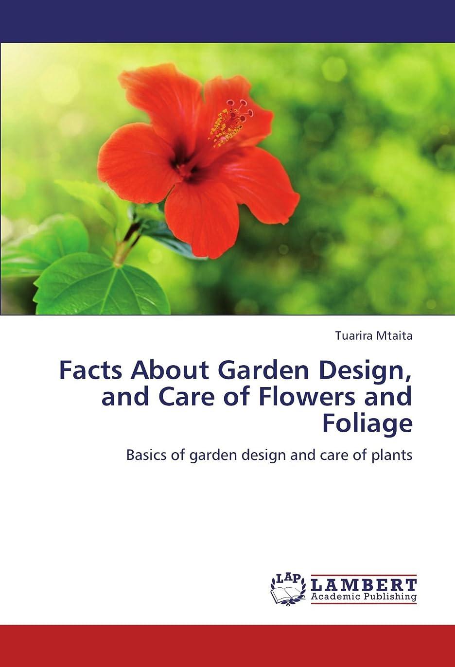 アルコール縫う解明Facts about Garden Design, and Care of Flowers and Foliage