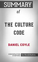 Summary of The Culture Code: The Secrets of Highly Successful Groups: Conversation Starters