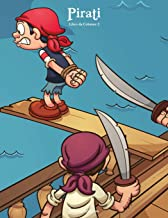 Pirati Libro da Colorare 2 (Volume 2) (Italian Edition)