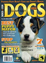DOGS USA 2007 ANNUAL of Dog Fancy Magazine PUREBRED PUPPY BUYER'S GUIDE AND OWNER'S MANUAL Banish Barking, Biting & bad habits 250+ BREEDS INSIDE