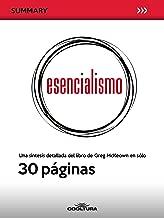 Esencialismo: Una síntesis detallada del libro de Greg McKeown en sólo 30 páginas (Summary nº 2) (Spanish Edition)