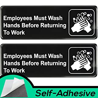Easy Install Employees Must Wash Hands Before Returning to Work Sign With Self-Adhesive Backing. 2 Pack Set, One Each For ...