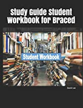 Study Guide Student Workbook for Braced