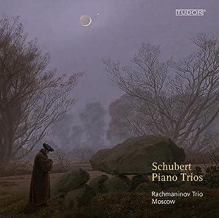 Schubert: Tríos Con Piano Nos. 1 & 2 / Rachmaninov Trio