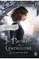 Les brumes de Cendrelune (Tome 1) - Le jardin des âmes Format Kindle