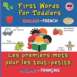 first words for toddlers english-french: More than 180 Nice Pictures with French & English Words - Colored Book