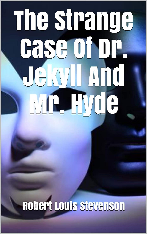 ログ地上で種をまくThe Strange Case Of Dr. Jekyll And Mr. Hyde (English Edition)