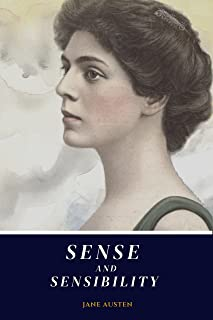 Sense and Sensibility: (Annotated) - Classic Edition with original illustrations