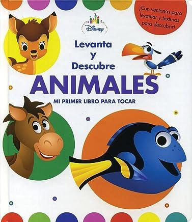 Levanta y descubre animales: Disney libro bebés: Disney libro bebés - Levanta y descubre animales