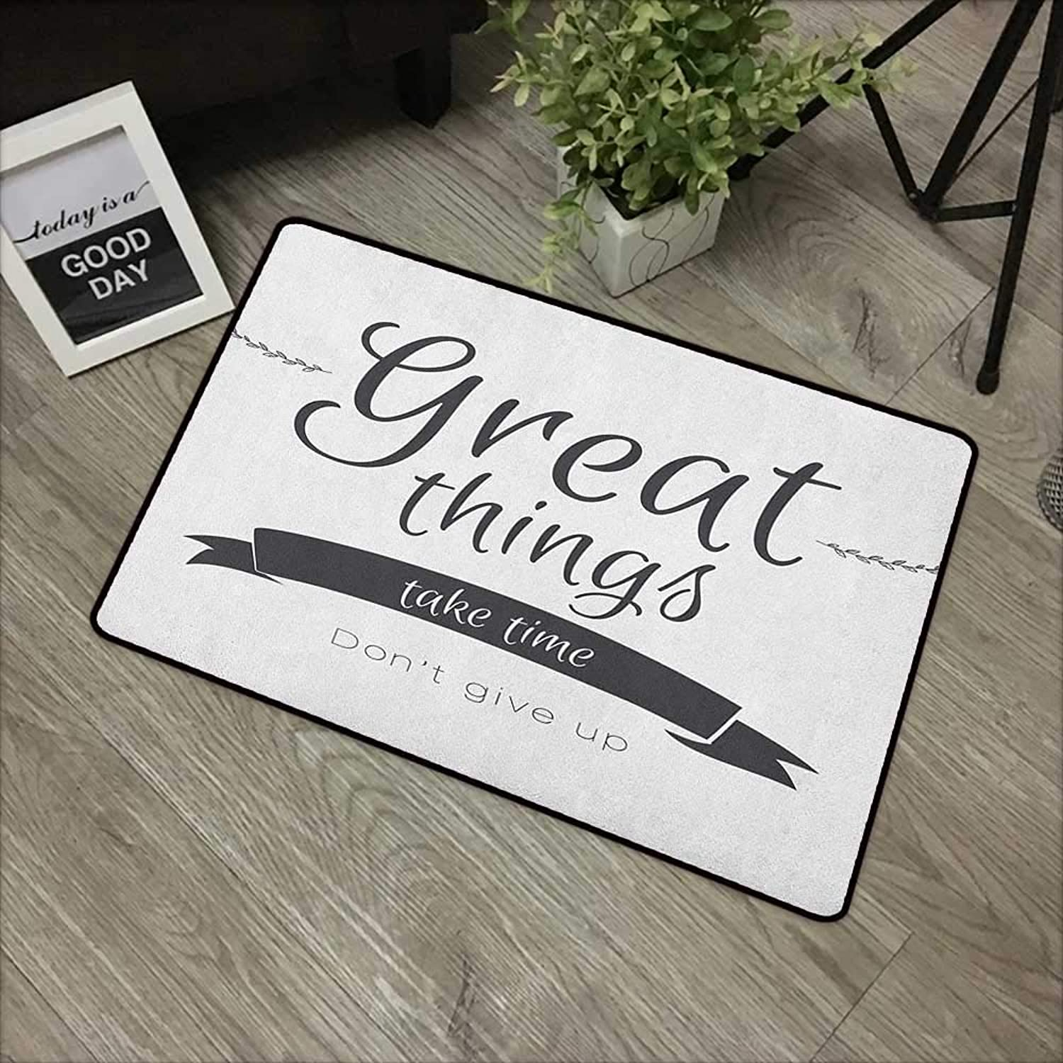 Bathroom anti-slip door mat W35 x L59 INCH Quotes,Modern Inspirational Lettering Great Thing Take Time dont Give up Lifestyle, Black White Easy to clean, no deformation, no fading Non-slip Door Mat Ca