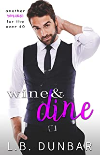 Wine&Dine: another romance for the over 40