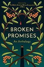 Broken Promises: An Anthology
