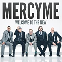 Best mercyme welcome to the new lyrics Reviews