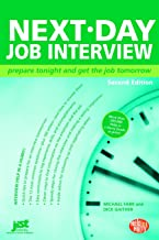 Next Day Job Interview: Prepare Tonight and Get the Job Tomorrow (Help in a Hurry)