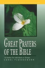 Great Prayers of the Bible: 12 Studies for Individuals or Groups (Fisherman Bible Studyguide Series)