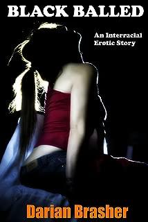 Black Balled: An Interracial Erotic Story