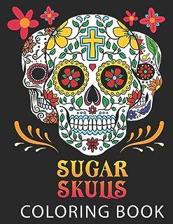 Sugar Skulls: Coloring Book